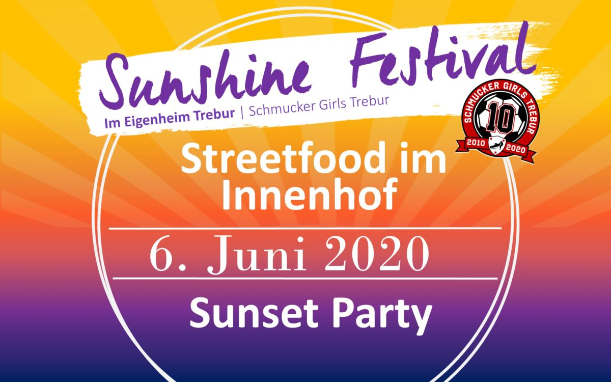 """Schmucker Girls 10 Jahre Jubiläumsparty """"Sunshine Festival"""" – Samstag, 6. Juni 2020"""